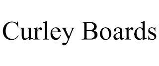 CURLEY BOARDS trademark