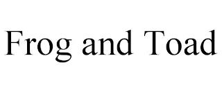 FROG AND TOAD trademark