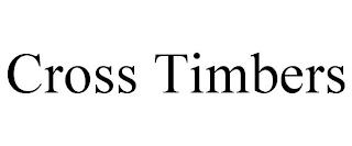 CROSS TIMBERS trademark