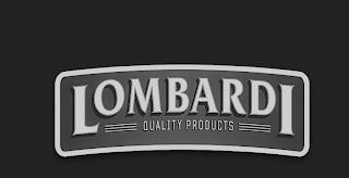 LOMBARDI QUALITY PRODUCTS trademark