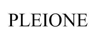 PLEIONE trademark