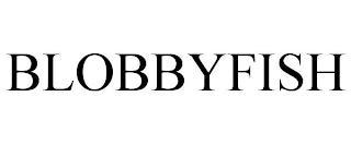 BLOBBYFISH trademark