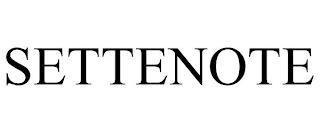 SETTENOTE trademark