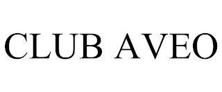 CLUB AVEO trademark