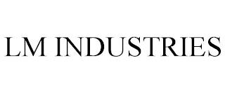 LM INDUSTRIES trademark