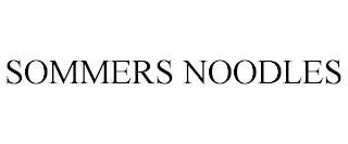 SOMMERS NOODLES trademark