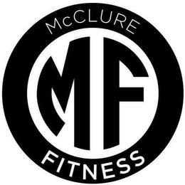 MCCLURE FITNESS MF trademark