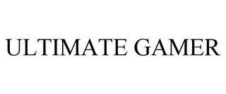 ULTIMATE GAMER trademark