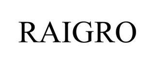 RAIGRO trademark