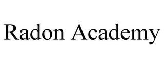 RADON ACADEMY trademark