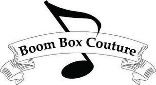 BOOM BOX COUTURE trademark