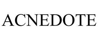 ACNEDOTE trademark