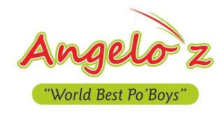 "ANGELO'Z ""WORLD BEST PO'BOYS"" trademark"