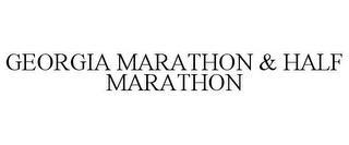 GEORGIA MARATHON & HALF MARATHON trademark