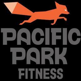 PACIFIC PARK FITNESS trademark