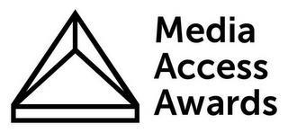 MEDIA ACCESS AWARDS trademark