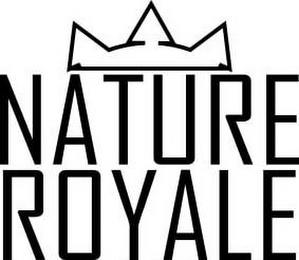 NATURE ROYALE trademark