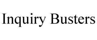 INQUIRY BUSTERS trademark