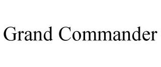 GRAND COMMANDER trademark