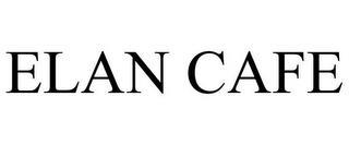 ELAN CAFE trademark