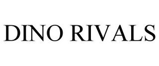 DINO RIVALS trademark