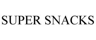 SUPER SNACKS trademark