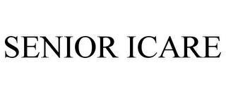 SENIOR ICARE trademark