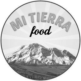MI TIERRA FOOD trademark