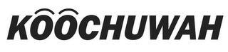 KOOCHUWAH trademark