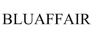 BLUAFFAIR trademark