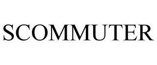 SCOMMUTER trademark