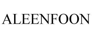 ALEENFOON trademark