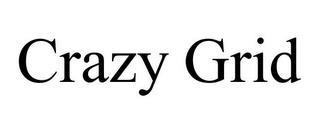 CRAZY GRID trademark