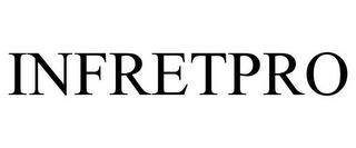 INFRETPRO trademark