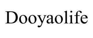 DOOYAOLIFE trademark