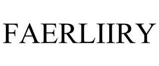FAERLIIRY trademark