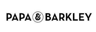 PAPA & BARKLEY trademark