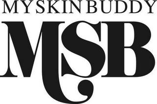 MYSKINBUDDY MSB trademark