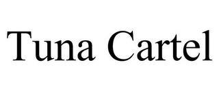 TUNA CARTEL trademark