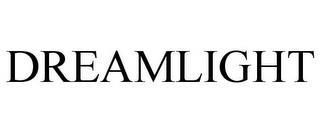 DREAMLIGHT trademark