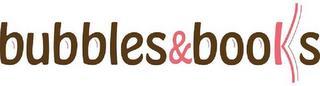 BUBBLES&BOOKS trademark