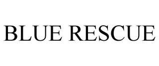BLUE RESCUE trademark
