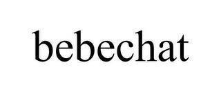 BEBECHAT trademark