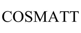 COSMATT trademark