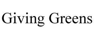 GIVING GREENS trademark