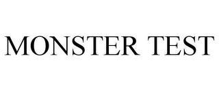 MONSTER TEST trademark
