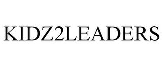 KIDZ2LEADERS trademark