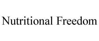 NUTRITIONAL FREEDOM trademark