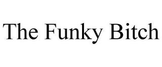 THE FUNKY BITCH trademark