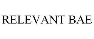 RELEVANT BAE trademark